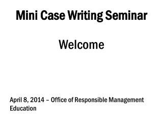 Mini Case Writing Seminar