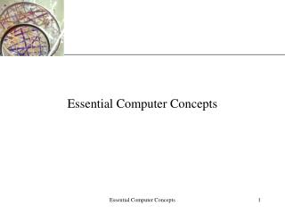Essential Computer Concepts