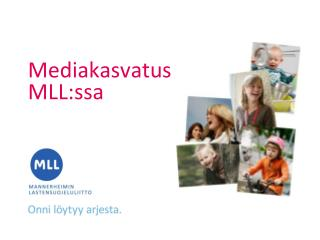 Mediakasvatus MLL:ssa