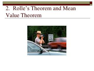 2.   Rolle's  Theorem and Mean Value Theorem