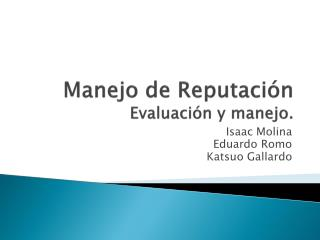 Manejo de Reputaci�n Evaluaci�n y manejo.