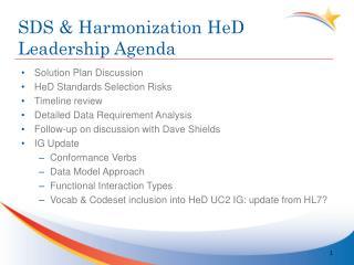 SDS & Harmonization  HeD  Leadership Agenda