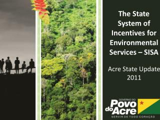 The  State System of Incentives for Environmental Services – SISA