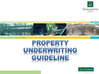 PROPERTY  UnDERWRITING   Guideline