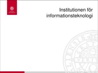Institutionen f�r informationsteknologi