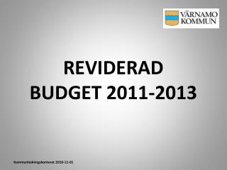 REVIDERAD BUDGET 2011-2013