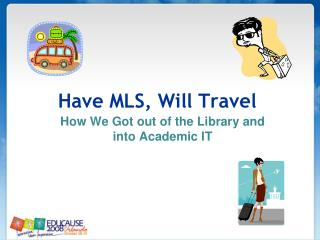 Have MLS, Will  Travel