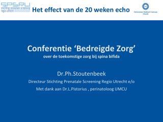 Conferentie ' Bedreigde Zorg ' over de  toekomstige zorg bij spina  bifida