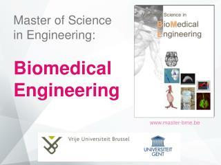 Master of  Science in Engineering: Biomedical Engineering