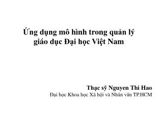 Ứng dụng mô hình trong quản lý giáo dục Đại học Việt  Nam