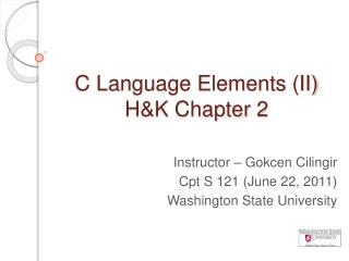 C Language Elements (II)  H&K Chapter 2