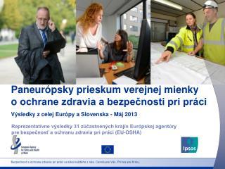 Paneurópsky prieskum verejnej mienky oochrane zdravia a bezpečnosti pri práci