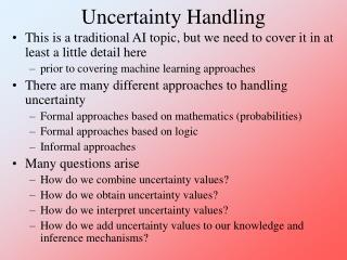 Uncertainty Handling