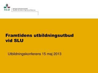 Framtidens utbildningsutbud vid SLU