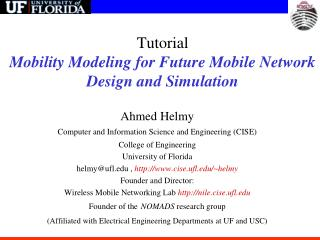 Tutorial Mobility Modeling for Future Mobile Network Design and Simulation