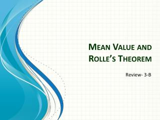Mean Value and Rolle�s  Theorem