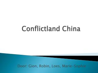 Conflictland China