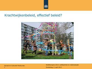Krachtwijkenbeleid, effectief beleid?
