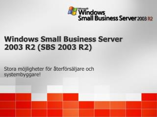 Windows Small Business Server 2003 R2 SBS 2003 R2