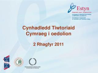 Cynhadledd Tiwtoriaid  Cymraeg i oedolion 2 Rhagfyr 2011