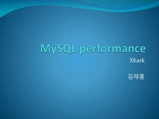 MySQL  performance