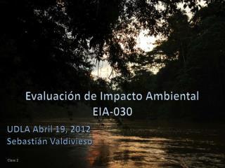 Evaluación de Impacto Ambiental EIA-030
