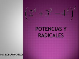 POTENCIAS Y RADICALES