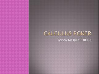 Calculus Poker