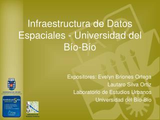 Infraestructura de Datos Espaciales - Universidad del Bío-Bío