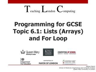 Programming for GCSE Topic 6.1: Lists (Arrays) and For Loop