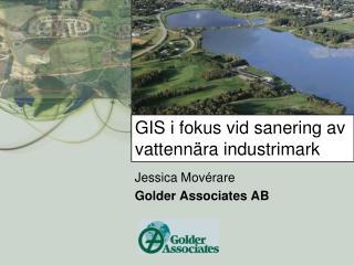 GIS i fokus vid sanering av vattenn ra industrimark