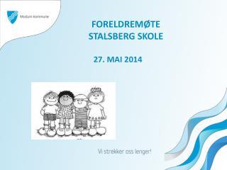 FORELDREMØTE STALSBERG SKOLE