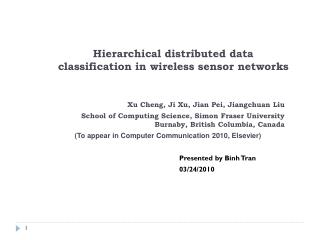 Hierarchical distributed data classification in wireless sensor networks