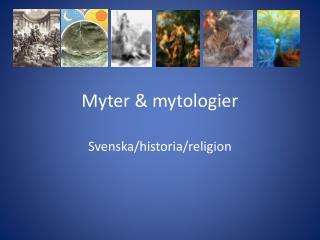 Myter & mytologier