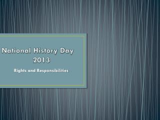 National History  D ay               2013