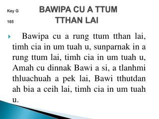Key G  BAWIPA CU A TTUM     165 TTHAN LAI