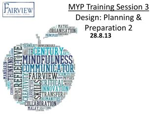 MYP Training Session 3  Design: Planning & Preparation  2
