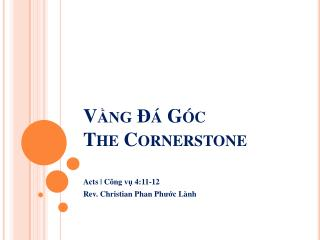 V?ng ?� G�c The Cornerstone