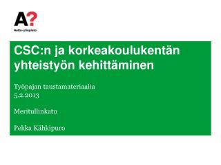 CSC:n  ja korkeakoulukentän yhteistyön kehittäminen