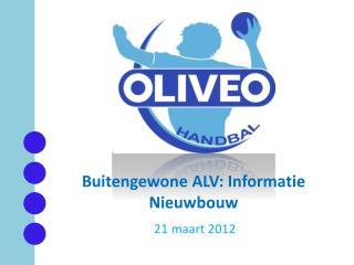 Buitengewone ALV: Informatie Nieuwbouw