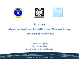 U  Khin Maung  Win Director General,  Department of Electric Power
