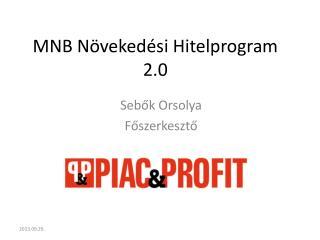 MNB Növekedési  Hitelprogram 2.0