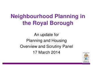 Neighbourhood Planning in the Royal Borough