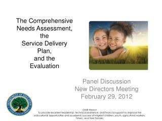 The Comprehensive Needs Assessment,  the Service Delivery Plan,  and the  Evaluation