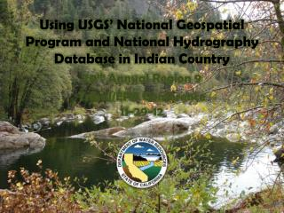 Using USGS' National Geospatial Program and National Hydrography Database in Indian Country