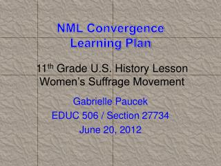 NML Convergence  Learning Plan