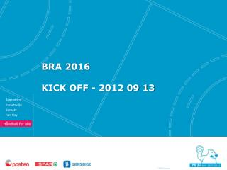 BRA 2016 KICK OFF - 2012  09 13