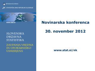 Novinarska konferenca 30. november 2012 stat.si/nk