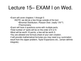 Lecture  15� EXAM I on Wed.