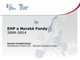 EHP a Norsk� Fondy 2009-2014